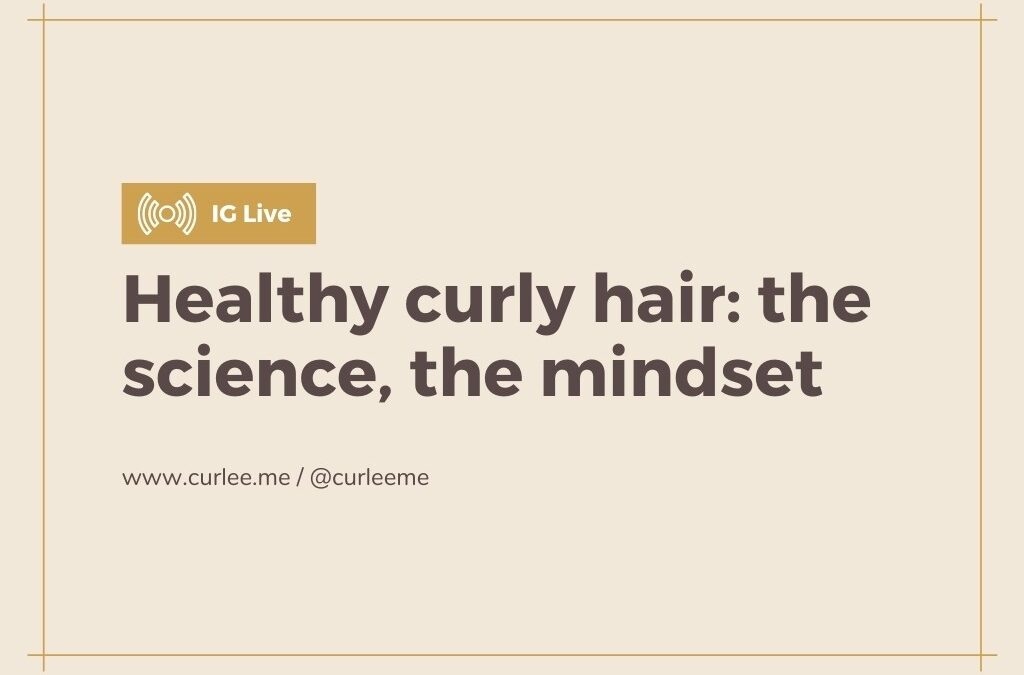 Healthy curly hair: the science, the mindset